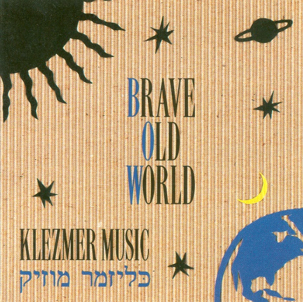 """Klezmer Music"" von Brave Old World"