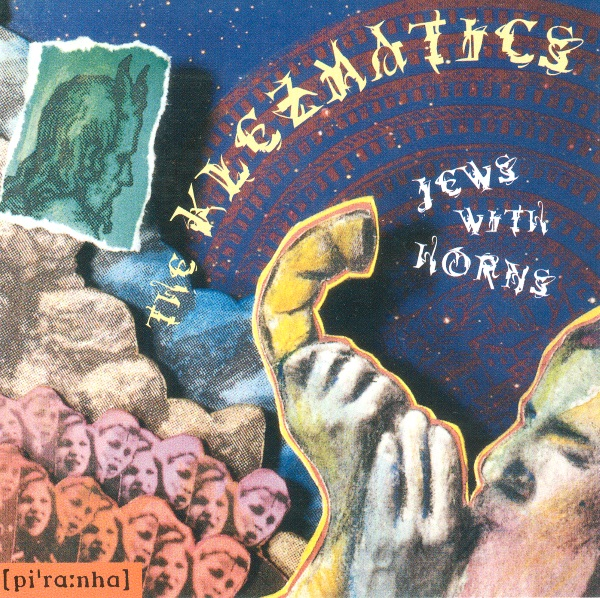 "The Klezmatics: ""Jews with Horns"""