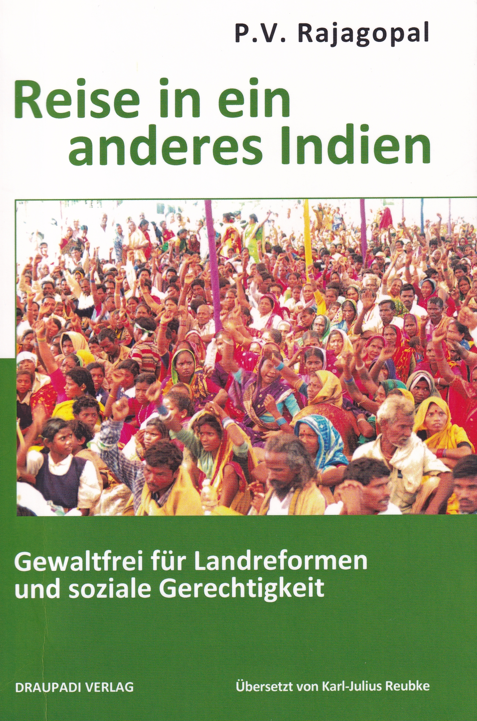 """Reise in ein anderes Indien"" P. V. Rajagopal"